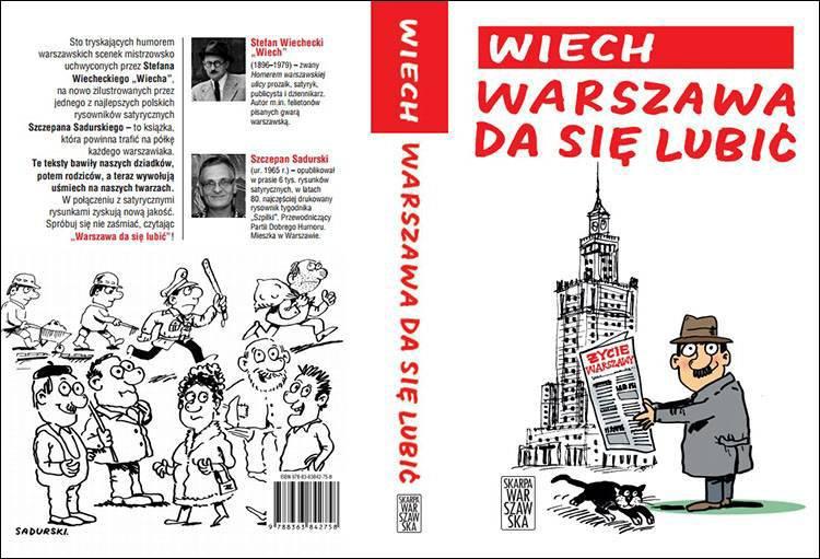 Wiech Warszawa da się lubić Skarpa Warszawska Szczepan Sadurski